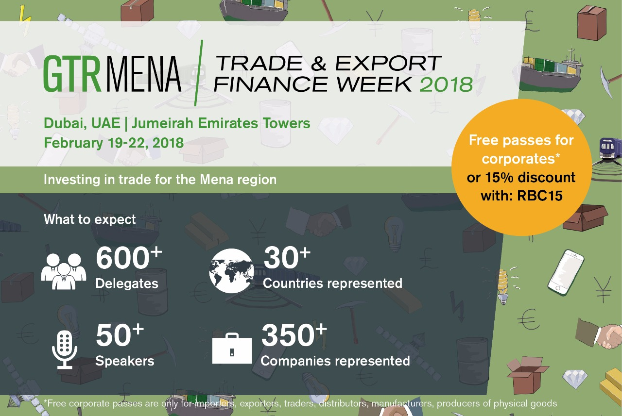 GTR Mena Trade & Export Finance Week 2018